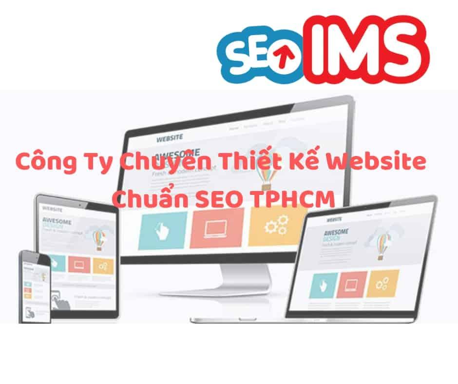 Công Ty Chuyên Thiết Kế Website Chuẩn SEO TPHCM