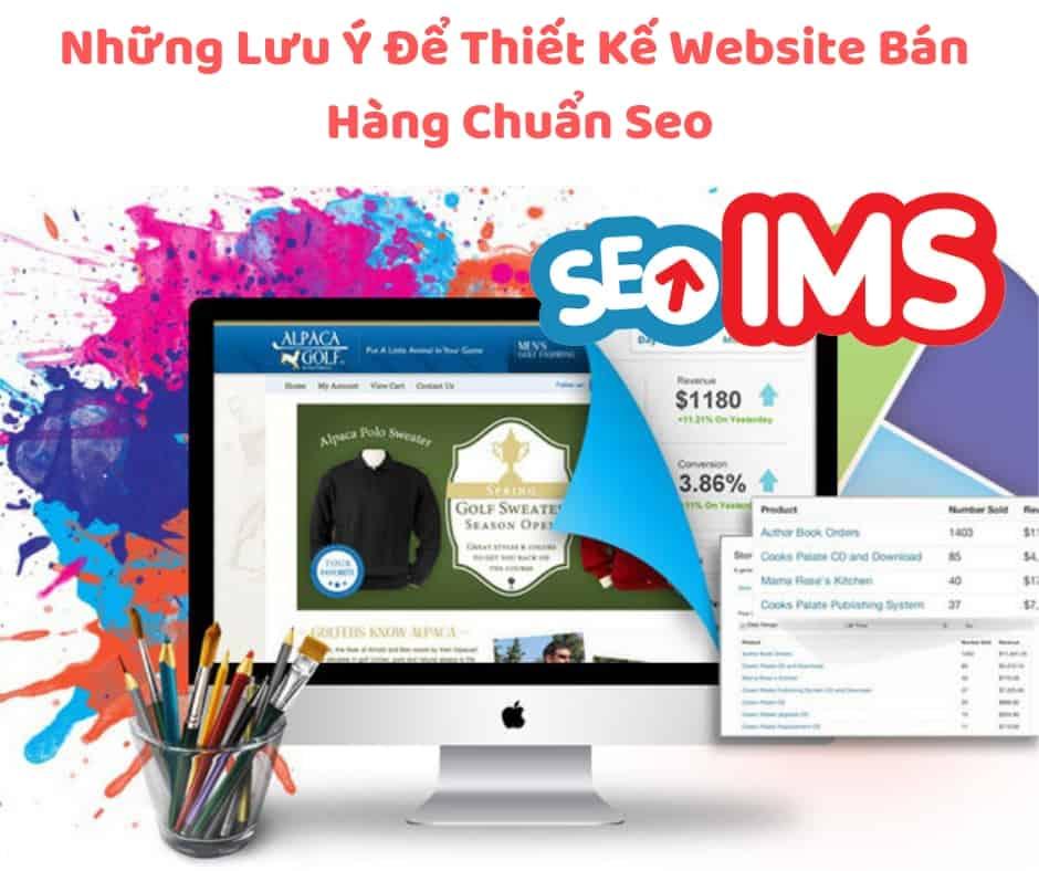 Những Lưu Ý Để Thiết Kế Website Bán Hàng Chuẩn Seo
