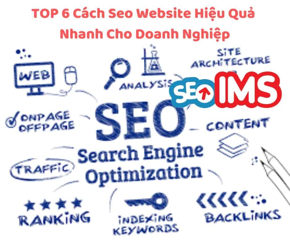 TOP 6 Cách Seo Website Hiệu Quả Nhanh Cho Doanh Nghiệp